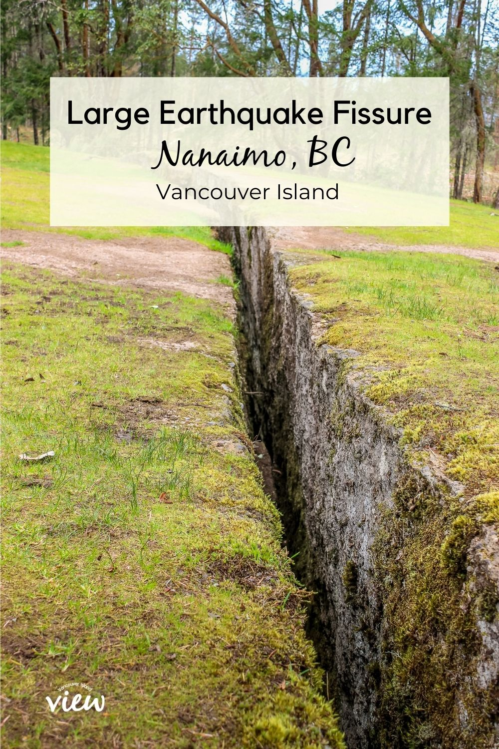 The Abyss in Nanaimo is a large earthquake fissure one can view. Vancouver Island View